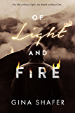 Of Light And Fire (Burned By Magic Series Book 1)