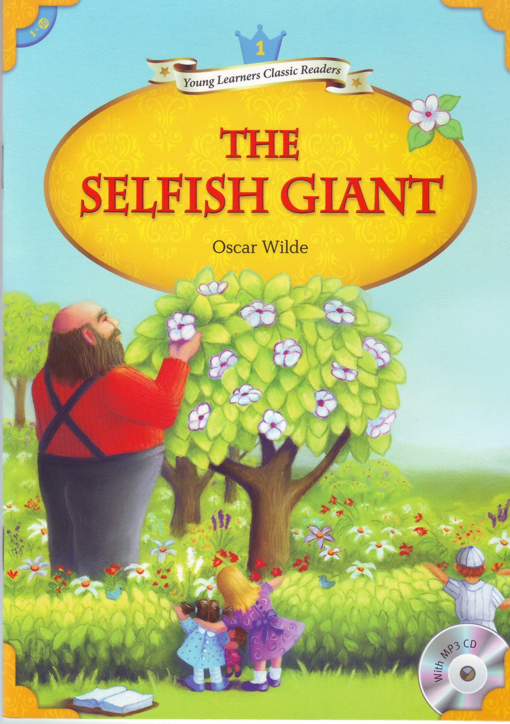 Download Young Learners Classic Readers: The Selfish Giant (Beginning Level 1 w/MP3 Audio CD) ebook