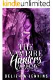 The Vampire Hunters Academy: The Reckoning