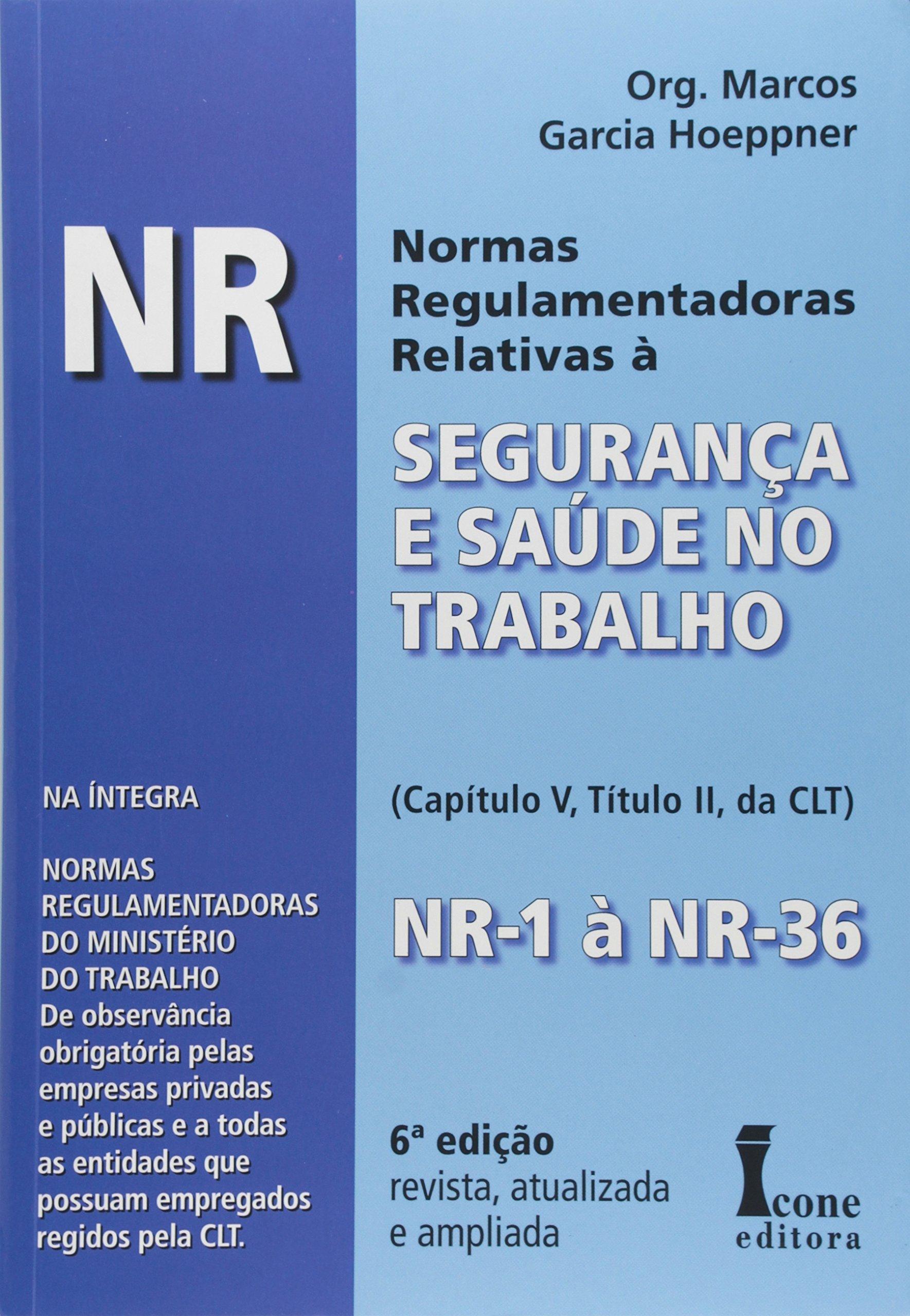 Read Online Normas Regulamentadoras Relativas A Seguranca E Saude No Trabalho (Em Portuguese do Brasil) pdf