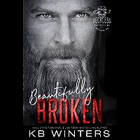 Beautifully Broken (Reckless Bastards MC Book 1) (English Edition)