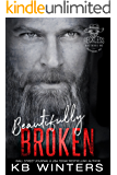 Beautifully Broken: Reckless Bastards MC (English Edition)