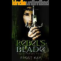 Rebel's Blade (The Aermian Feuds Book 1)