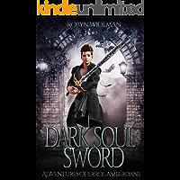 Dark Soul Sword: An Epic Fantasy Adventure (Adventures of Errol Amberdane Book 1)