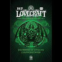 O Chamado de Cthulhu e outros contos (Os melhores contos de H.P. Lovecraft I Livro 1)