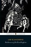 The Romance of the Three Kingdoms (Penguin Classics)