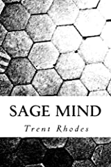 Sage Mind: Using Personal Experience to Cultivate Resiliency, Wisdom and the Art of Learning Kindle Edition