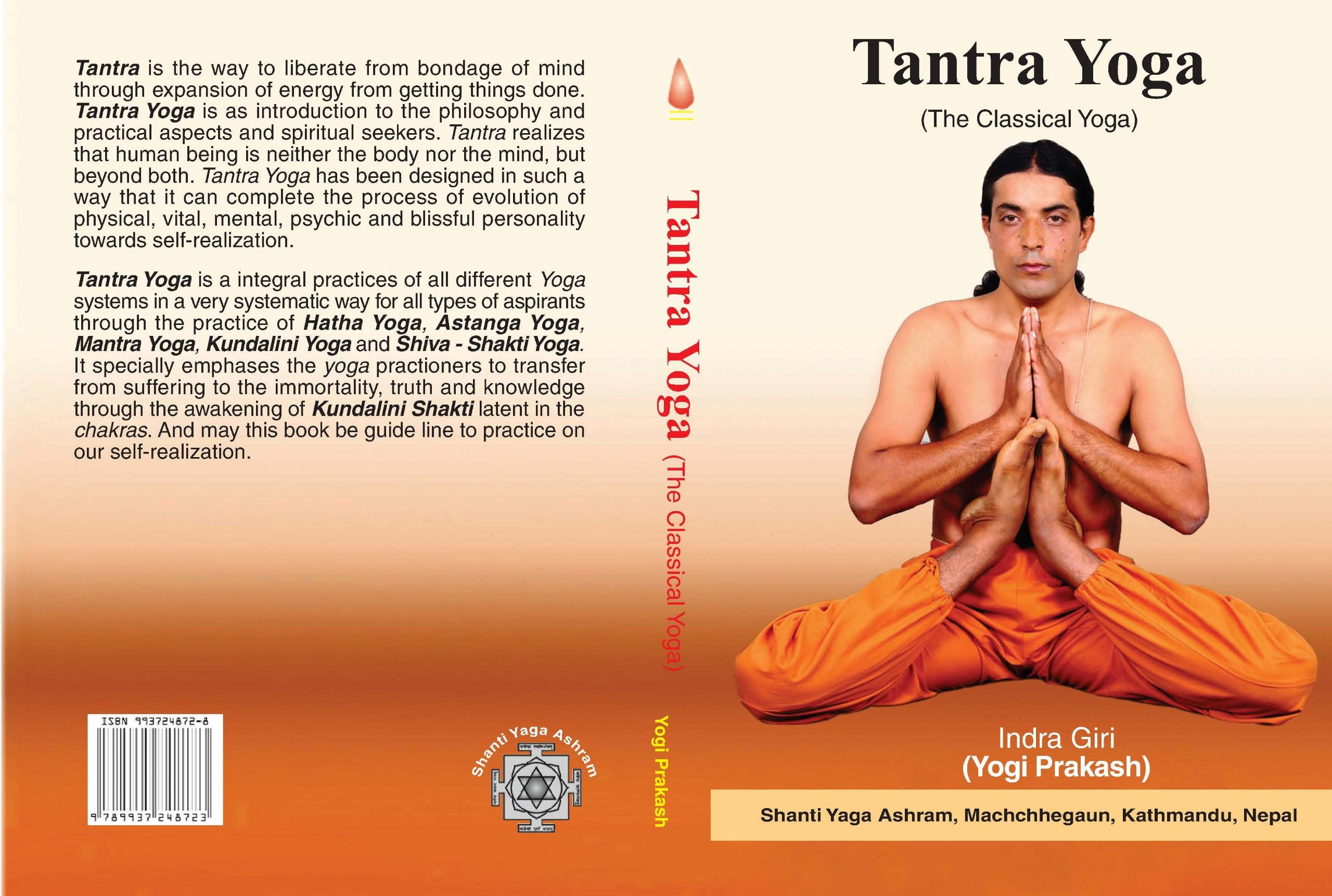 Tantra Yoga - The Classical Yoga: Indra Giri (Yogi Prakash ...