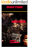 Kellerspiele (Hardcore-Psychothriller)  (German Edition)