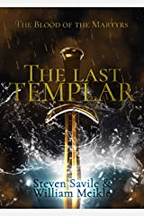 The Last Templar: The Blood of the Martyrs Kindle Edition