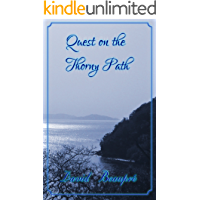 Quest on the Thorny Path: A True Caribbean Sailing Adventure (Quest and Crew Book 2)