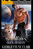 The Vulfan's Dark Desires (Starcrossed Dating Agency Book 3)