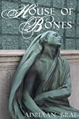 House of Bones (Short) Kindle Edition