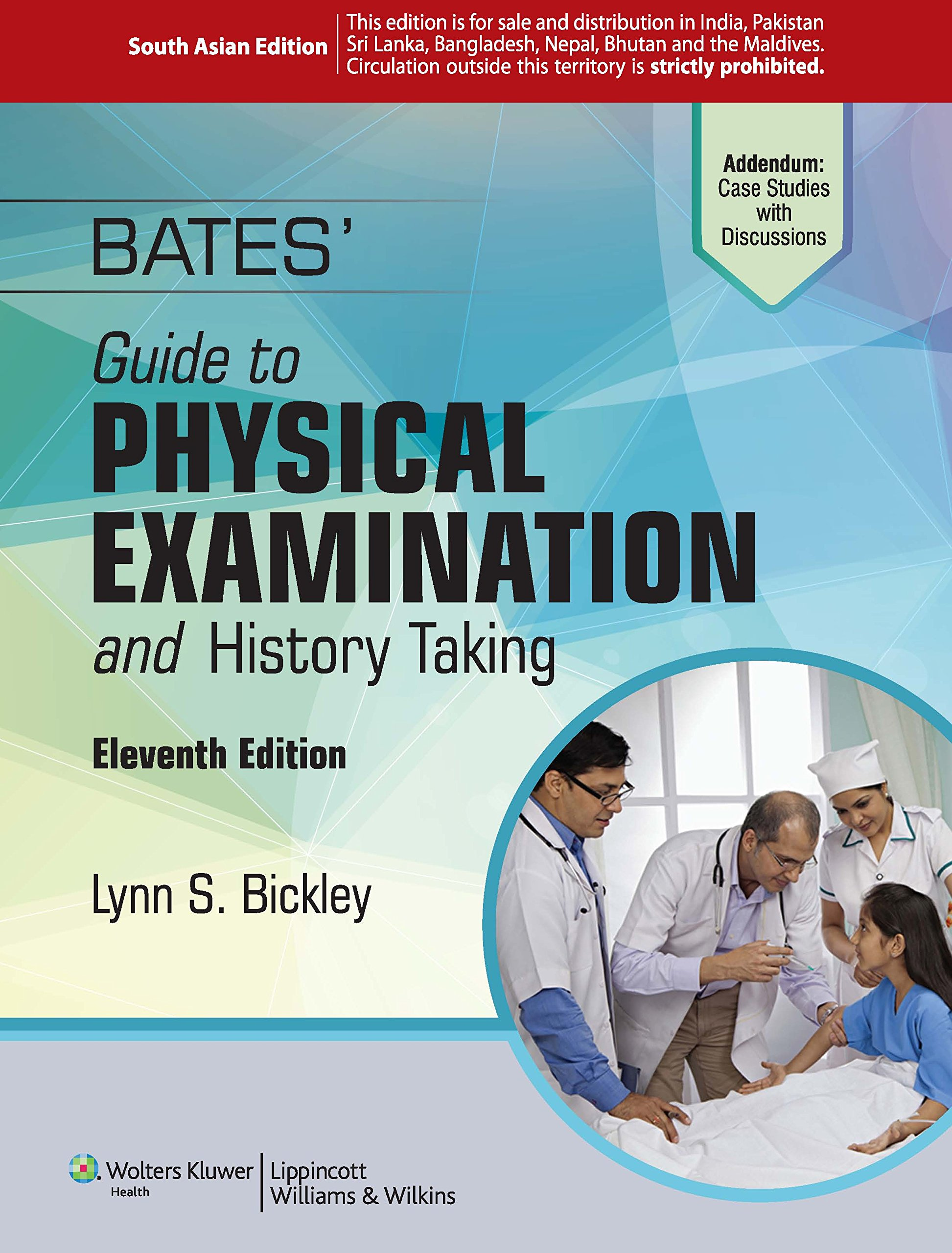 Bates Guide To Physical Examination And History Taking 11Ed (Pb 2015): Lynn  Bickley Md: 9788184738292: Amazon.com: Books