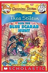 Thea Stilton and the Blue Scarab Hunt (Thea Stilton Graphic Novels Book 11) Kindle Edition
