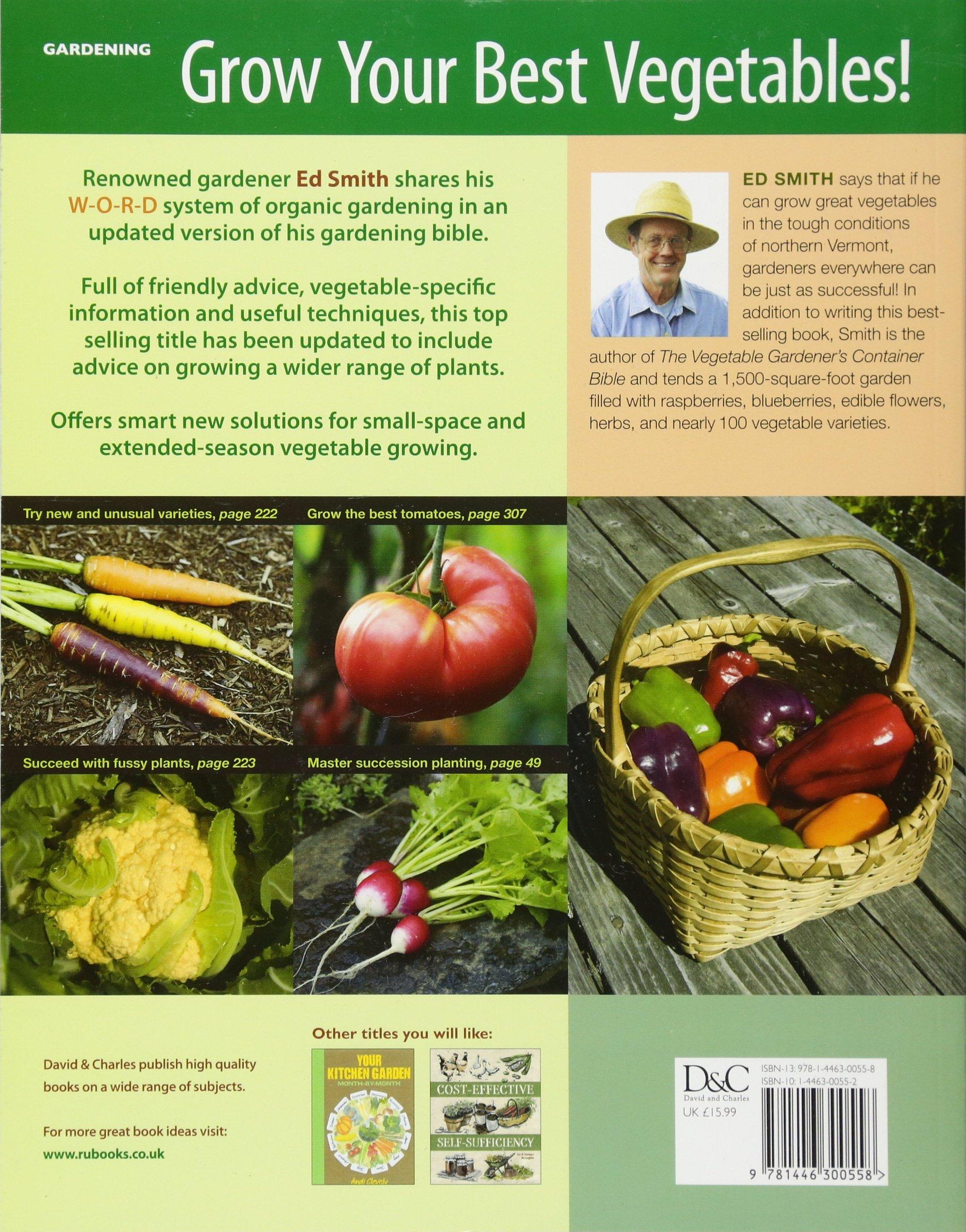 The Ve able Gardener s Bible Edward C Smith Amazon Books