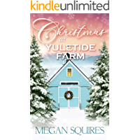 Christmas at Yuletide Farm: A Small-Town Christmas Romance Novel book cover