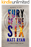 Fury of the Six (The Preston Six Book 5)