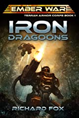 Iron Dragoons (Terran Armor Corps Book 1) Kindle Edition