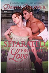 Separated from My Love (Linked Across Time Book 7) Kindle Edition