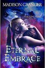 Eternal Embrace (The Kindred Book 2) Kindle Edition