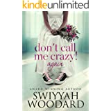 Don't Call Me Crazy! Again: Book 2 of 2 (Urban books)