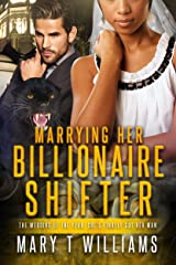 Marrying Her Billionaire Shifter: A BBW BWWM Paranormal Panther Romance (Lori and Bruce Book 2) Kindle Edition