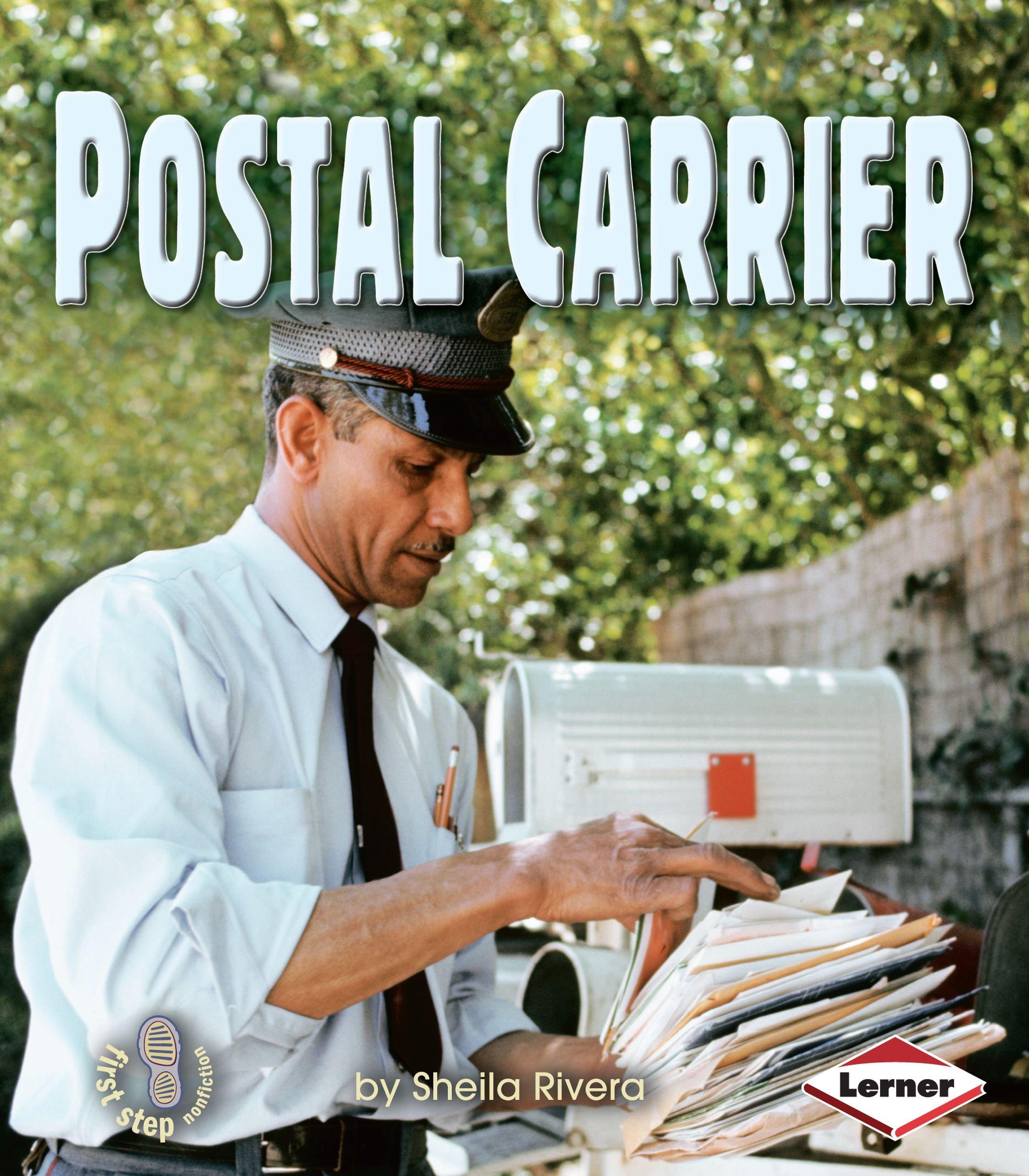 Postal Carrier (First Step Nonfiction) ebook