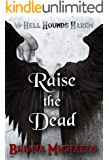 Raise the Dead (Hell Hounds Harem Book 8)