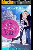 The Better Man: A Snow Valley Romance