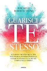 Guarisci te stesso (Italian Edition) Kindle Edition