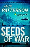 Seeds of War (A James Flynn Thriller Book 4)