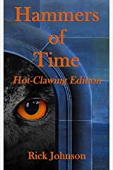 Hammers of Time: Hot-Clawing Edition (Wood Cow Chronicles Book 0) Kindle Edition