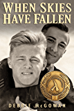 When Skies Have Fallen (English Edition)