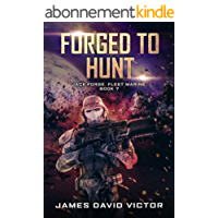 Forged to Hunt (Jack Forge, Fleet Marine Book 7) (English Edition)