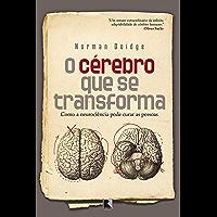 O cérebro que se transforma