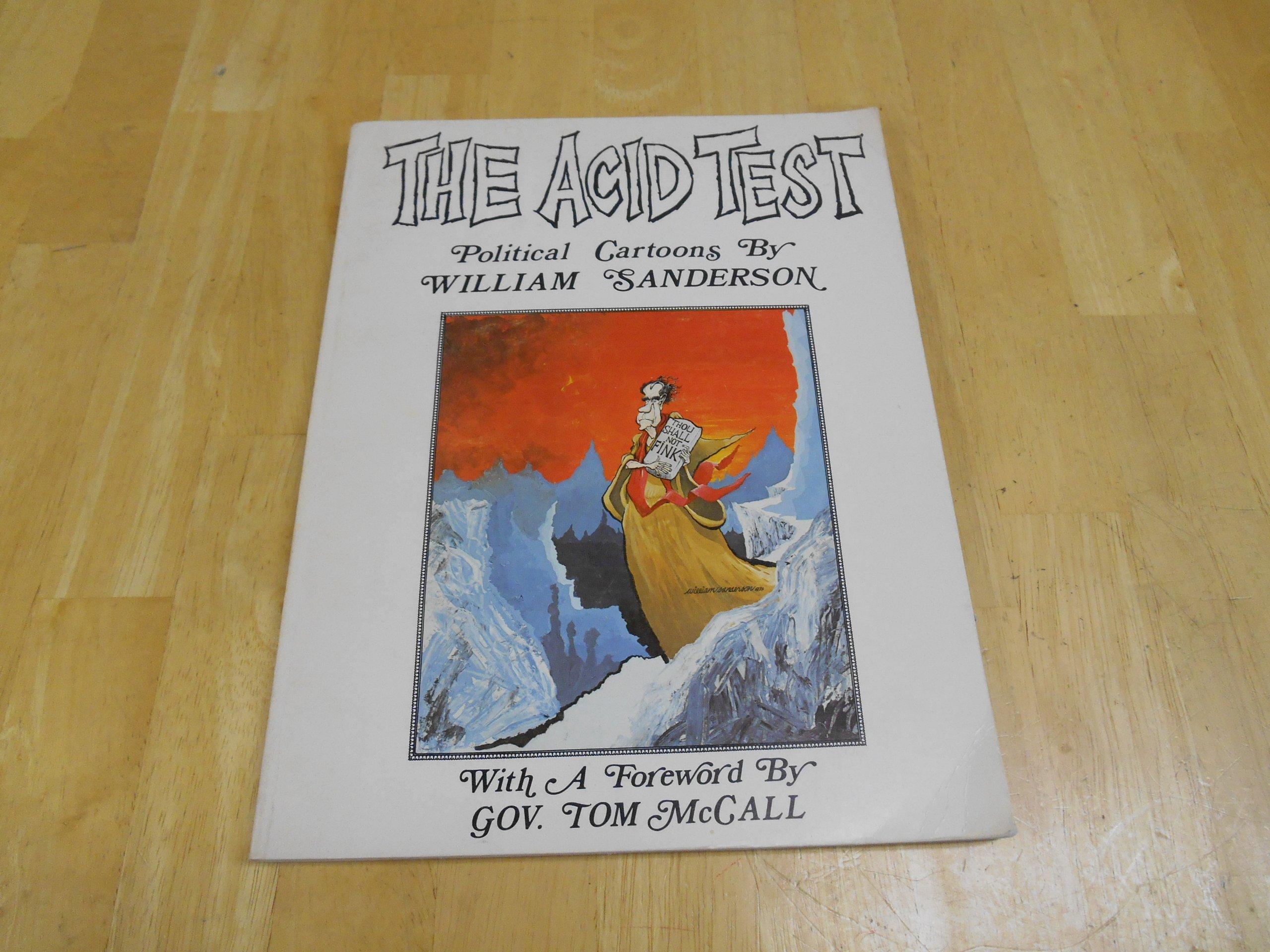 The Acid Test Political Cartoons, Sanderson, William