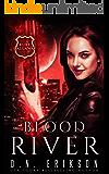 Blood River (Demons & Bounty Hunters Book 6)