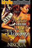 When A Rich Thug Loves the Nanny