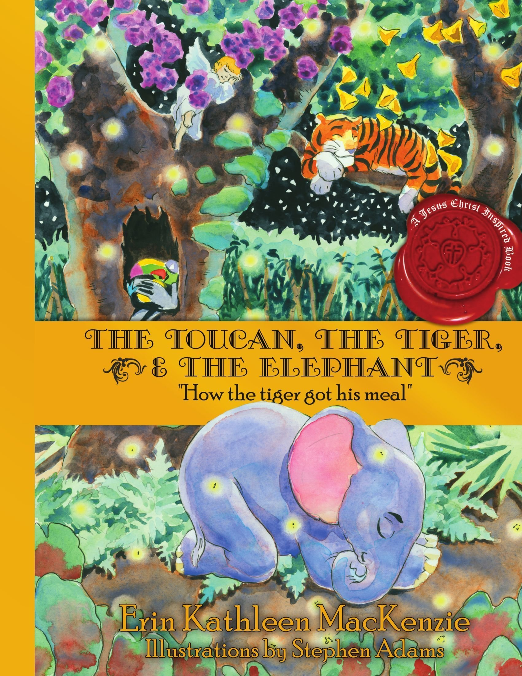 Download The Toucan, The Tiger, & The Elephant: How the tiger got his meal pdf epub
