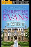 Twist of the Thread (The Lancashire Cotton Saga Book 2)