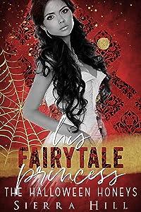 His Fairytale Princess (The Halloween Honeys)