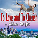 To Love and to Cherish: Vows, Book 3