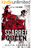 Scarred Queen (The Queens Book 1)