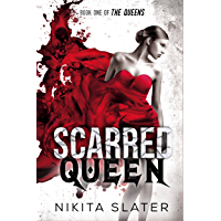 Scarred Queen (The Queens Book 1) (English Edition)
