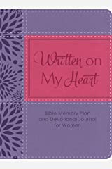 Written on My Heart: Bible Memory Plan and Devotional Journal for Women Kindle Edition