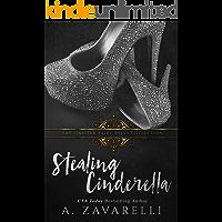 Stealing Cinderella (English Edition)