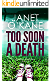 Too Soon a Death: A Scottish mystery where cosy crime meets tartan noir: Borders Mysteries Book 2