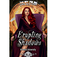 Erupting Shadows (Artemis University Book 10) (English Edition)