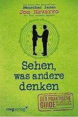 Sehen, was andere denken: Der praktische Guide, mit dem Sie jeden durchschauen (German Edition) Kindle Edition